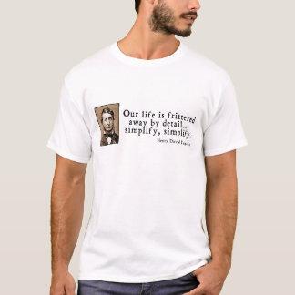 T-shirt Henry David Thoreau - simplifiez, simplifiez
