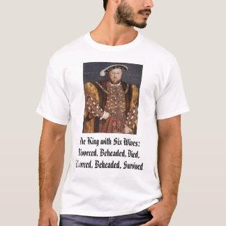 T-shirt Henry VIII, roi avec six épouses : Divorcé, B…