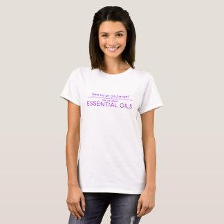T-shirt Heure pour un changement d'huiles essentielles