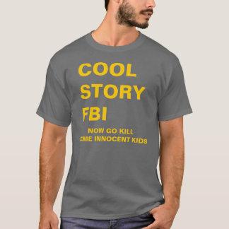 T-SHIRT HISTOIRE FRAÎCHE FBI