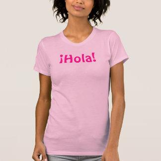T-shirt ¡ Hola ! Adios de ¡ !