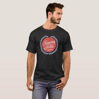 T-shirt Honorant tous ce qui ont servi la chemise de jour