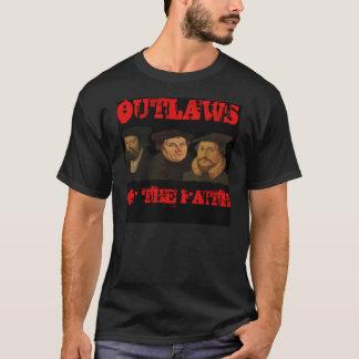 T-shirt Hors-la-loi de la foi