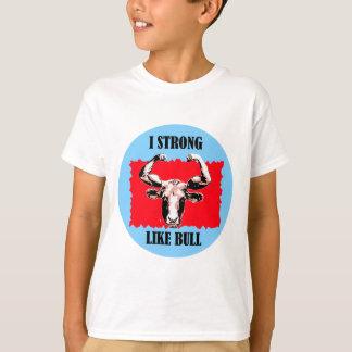 T-shirt i fort comme le taureau