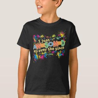 T-shirt I juste Awesomed
