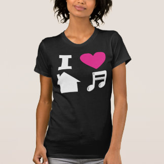 T-shirt I love house music