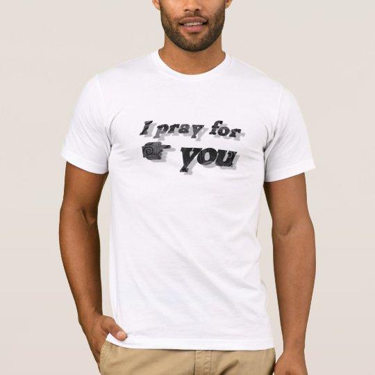 T-shirt I pray for you Noir Motifs 3D