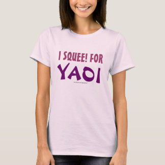 T-shirt I Squee ! pour Yaoi