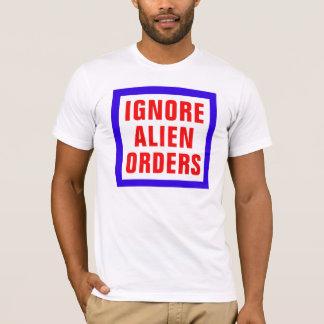 T-shirt Ignorez les ordres étrangers