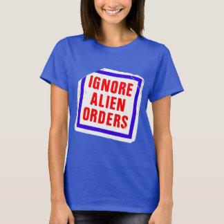 T-shirt Ignorez les ordres étrangers. Autocollant de
