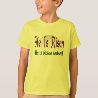 T-shirt Il est en effet levés les chrétiens se réjouissent