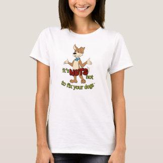 """T-shirt """"Il est NUTS pour ne pas fixer vos chiens"""""""
