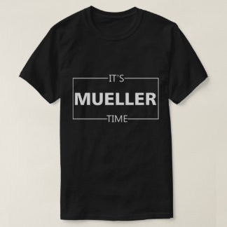 T-shirt Il est temps de Mueller