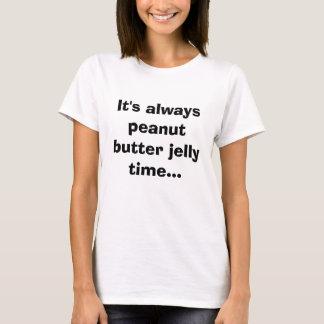 T-shirt Il est toujours temps de gelée de beurre
