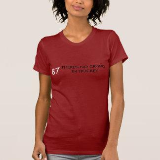 T-shirt IL Ne Y A AUCUN PLEURER DANS L'HOCKEY, 87