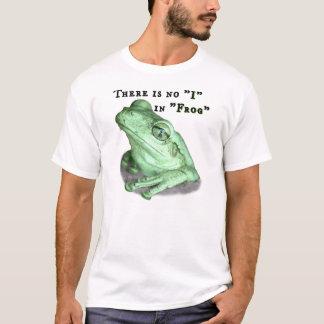 """T-shirt Il y a aucun """"je"""" dans la """"grenouille """""""