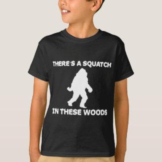 T-shirt Il y a un Squatch en ces bois