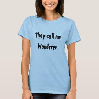 T-shirt Ils m'appellent vagabond