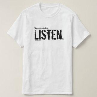 T-shirt Ils ne sont pas silencieux. Écoutez
