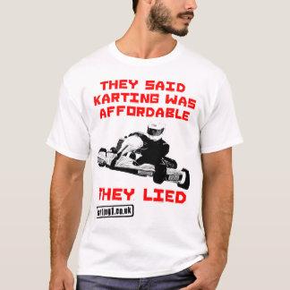 T-shirt Ils ont dit que Karting était abordable - ils se