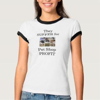 T-shirt Ils SOUFFRENT pour le BÉNÉFICE de magasin de bêtes