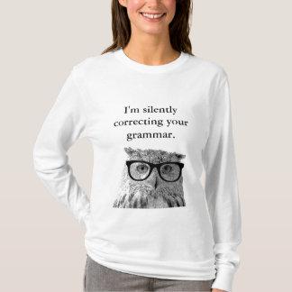 T-shirt Im corrigeant silencieusement votre chemise de