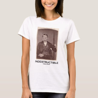 T-shirt Indestructible (Phineas Gage)