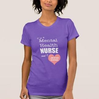 T-shirt Infirmière-Ainsi de santé mentale heureuse je suis