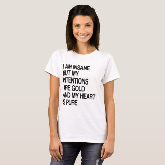 T-shirt Insane, But Intentions Laboure Gold And Heart I