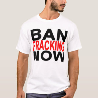 T-shirt interdiction fracking now.png