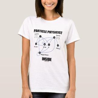 T-shirt Intérieur de physicien de particules (modèle