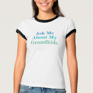 T-shirt Interrogez-moi au sujet de mes Grandkids