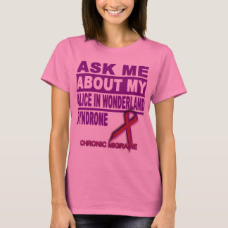 T-shirt Interrogez-moi au sujet de mon Alice dans le
