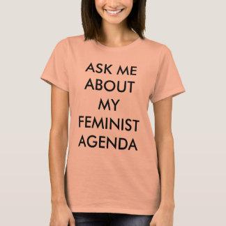 T-shirt Interrogez-moi au sujet de mon ordre du jour