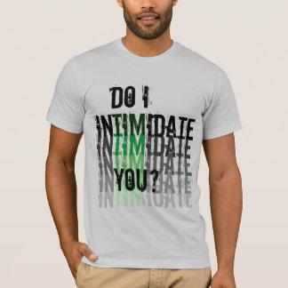 T-shirt intimidation