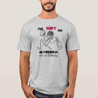 T-shirt ivre, je suis, PAS, ALCOOLIQUE, je ne vais pas à