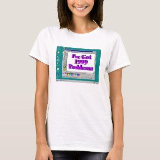 T-shirt J'ai 1999 problèmes