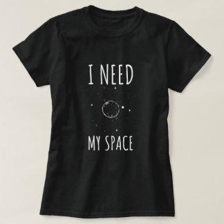 T-shirt J'ai besoin de mon espace
