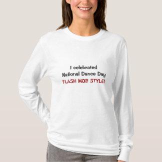T-shirt J'ai célébré le jour national de danse, STYLE