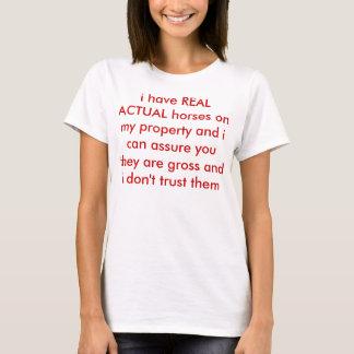 T-shirt j'ai de VRAIS chevaux RÉELS sur ma propriété
