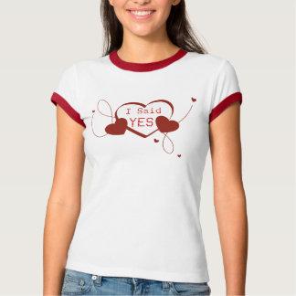 T-shirt J'ai dit OUI le fiançailles avec des coeurs
