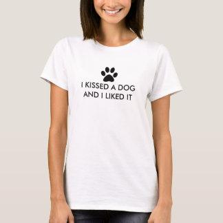 T-shirt J'ai embrassé un chien et je l'ai aimé
