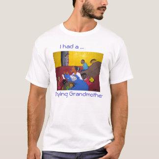 T-shirt J'ai eu une grand-mère de prière