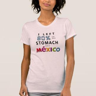 T-shirt J'ai laissé 80% de mon estomac au Mexique
