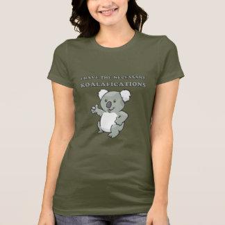 T-shirt J'ai le Koalafications nécessaire