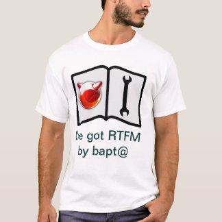 T-shirt J'ai le RTFM par le bapt@