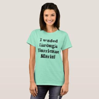 T-shirt J'ai pataugé par la police rustique de Maria