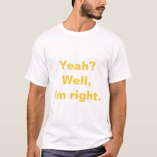 T-shirt J'ai raison