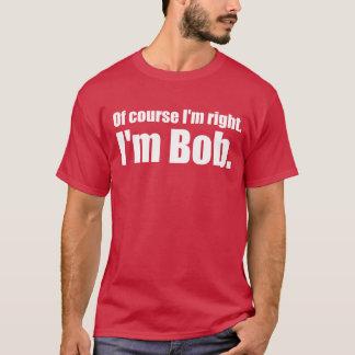 T-shirt J'ai raison, je suis plomb