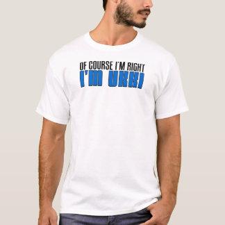 T-shirt J'ai raison je suis Ukki